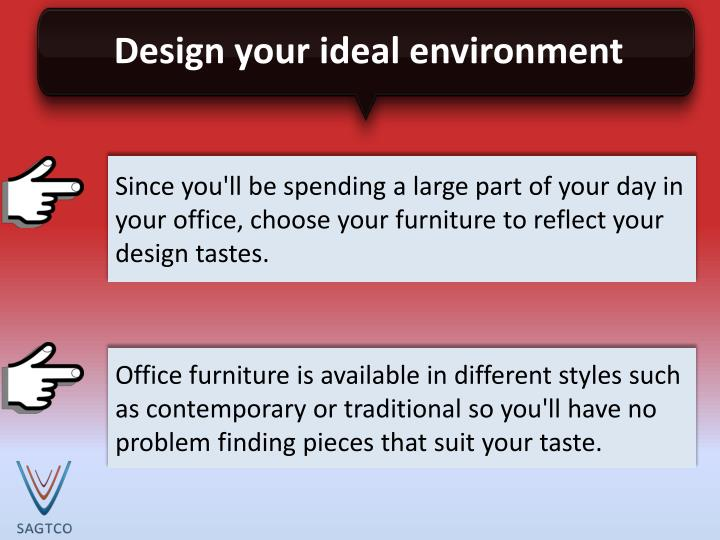 Design your ideal environment