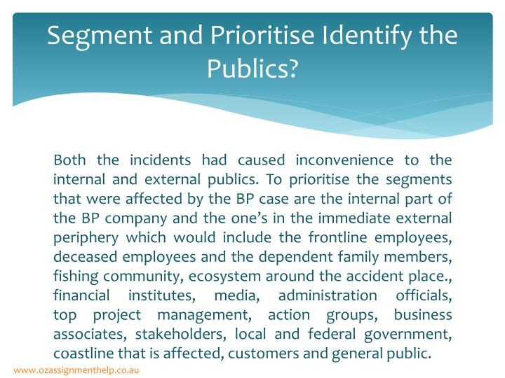 Segment and prioritise identify the publics