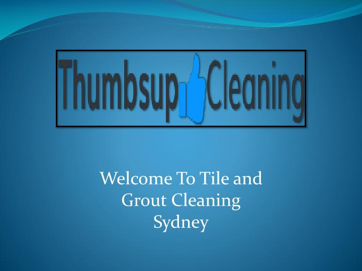 Welcome To Tile and Grout Cleaning Sydney