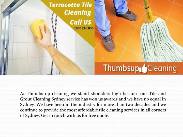 At Thumbs up cleaning we stand shoulders high because our Tile and Grout Cleaning Sydney service h...