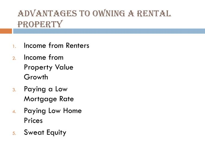 Advantages to Owning a Rental