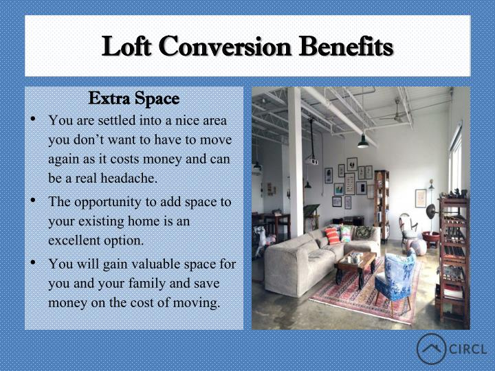 Loft conversion benefits