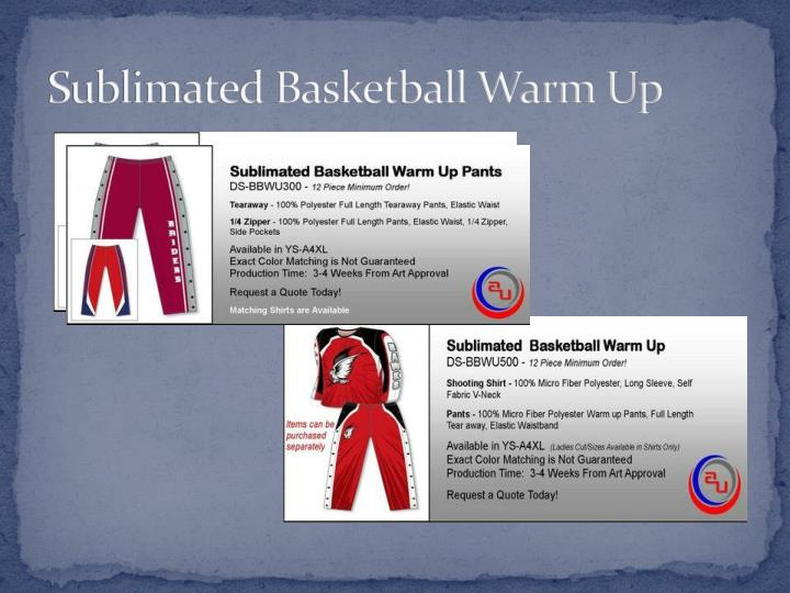 Sublimated Basketball Warm Up