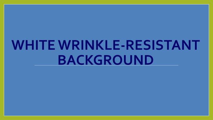 White Wrinkle-Resistant Background