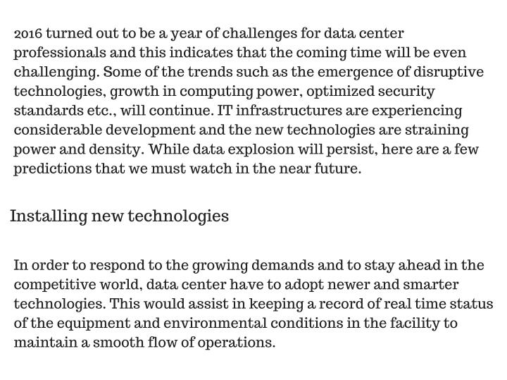 2016 turned out to be a year of challenges for data center