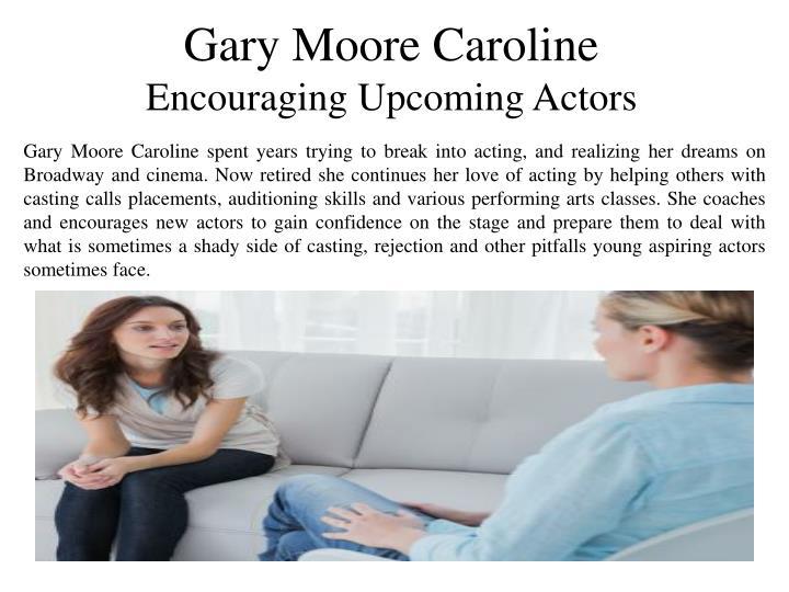 Gary Moore Caroline