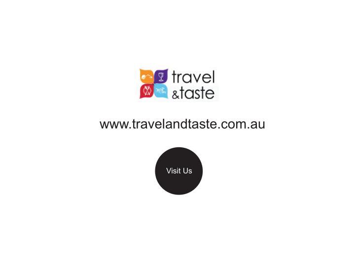 www.travelandtaste.com.au