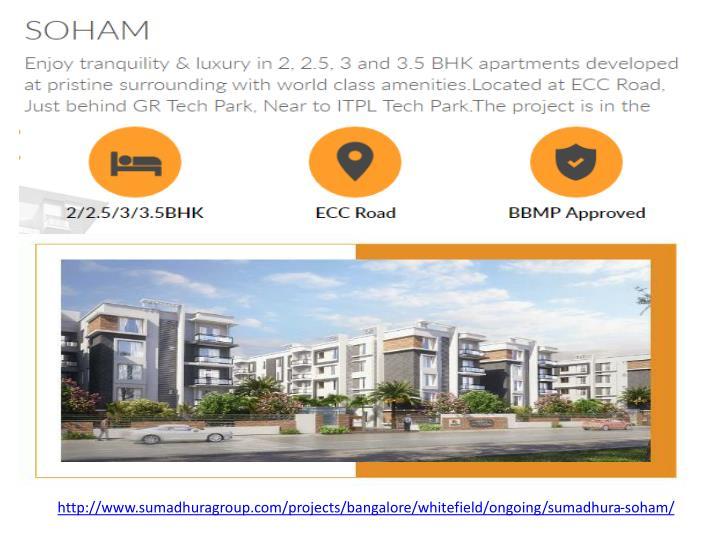 http://www.sumadhuragroup.com/projects/bangalore/whitefield/ongoing/sumadhura-soham/