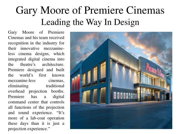 Gary Moore of Premiere Cinemas