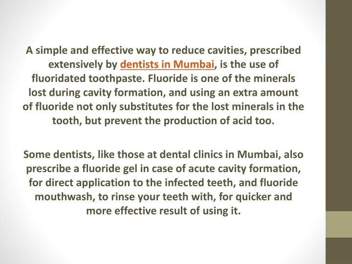 A simple and effective way to reduce cavities, prescribed extensively by
