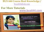 bus 644 course real knowledge bus644dotcom