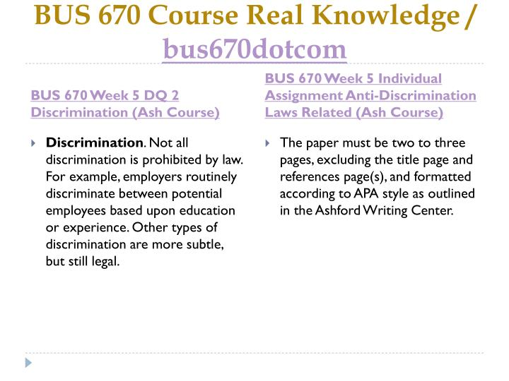 BUS 670 Course Real Knowledge /