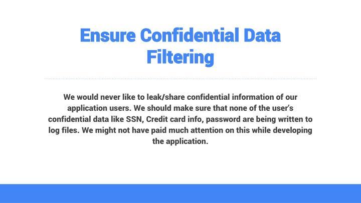 Ensure Confidential Data  Filtering