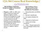 cja 364 course real knowledge cja364dotcom8