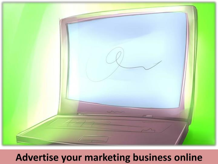Advertise your marketing business online