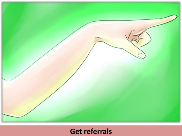 Get referrals