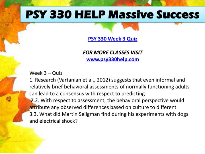 PSY 330 HELP Massive Success