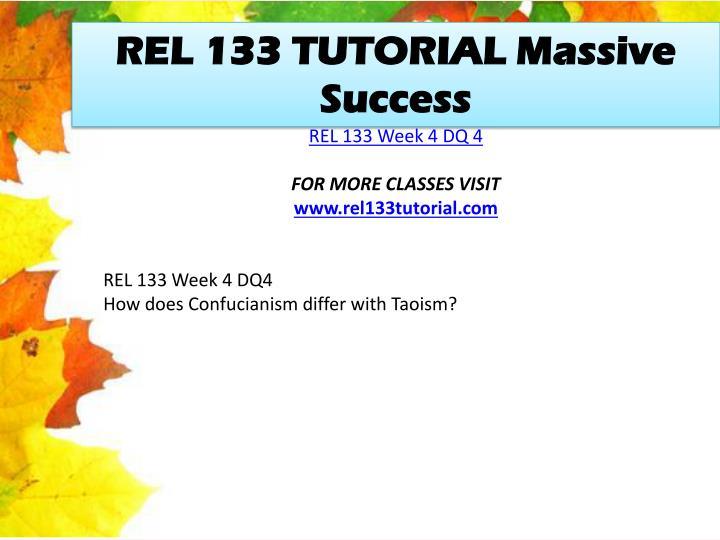 REL 133 TUTORIAL Massive Success