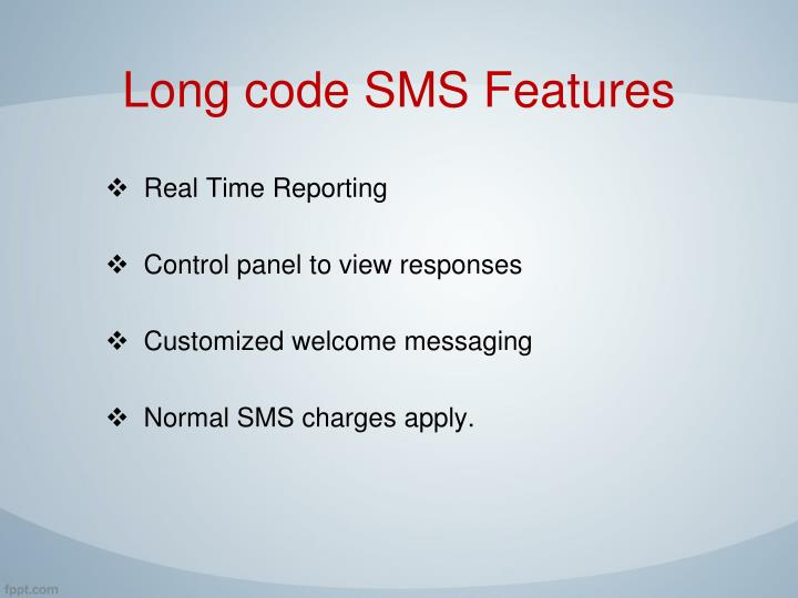 Long code SMS Features