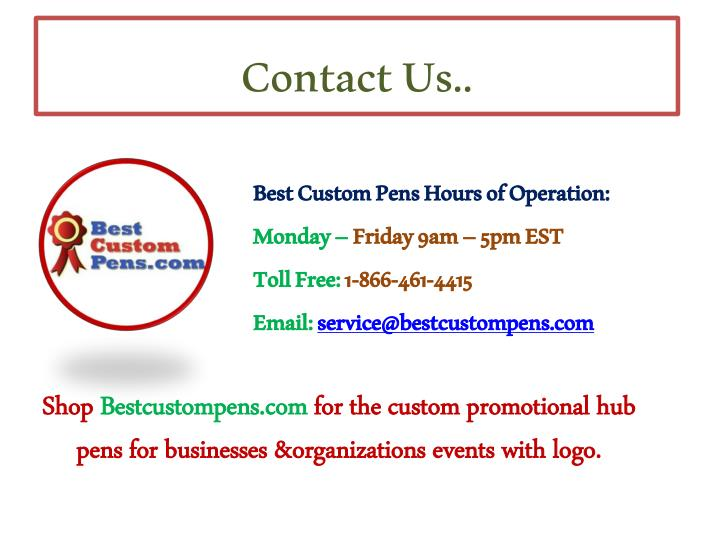 Best Custom Pens Hours of Operation: