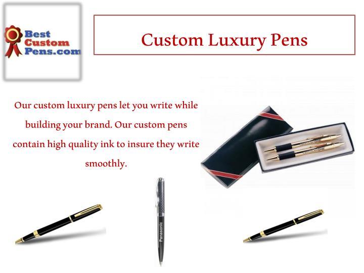 Custom Luxury Pens