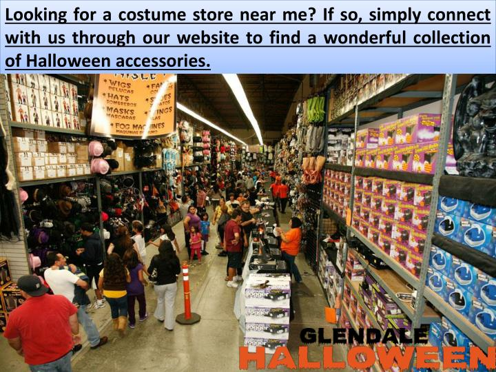 Looking for a costume store near me? If so, simply connect with us through our website to find a wonderful collection of Halloween accessories.