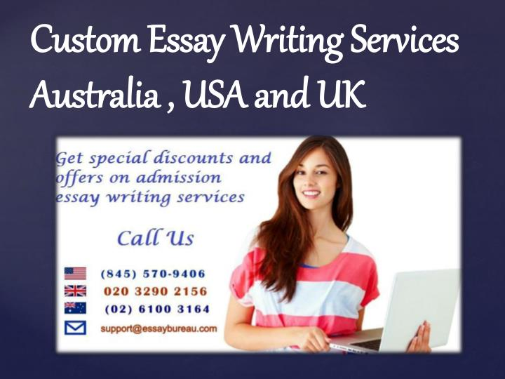 Custom Essay Writing Services Australia , USA and UK