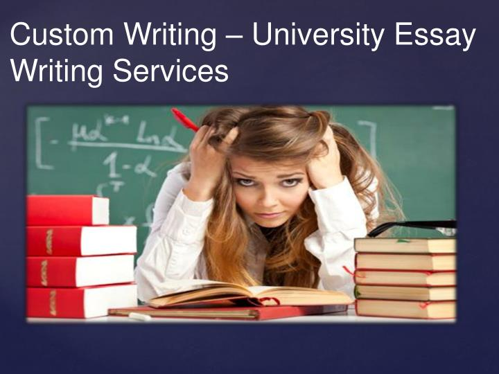 Custom Writing – University Essay Writing Services