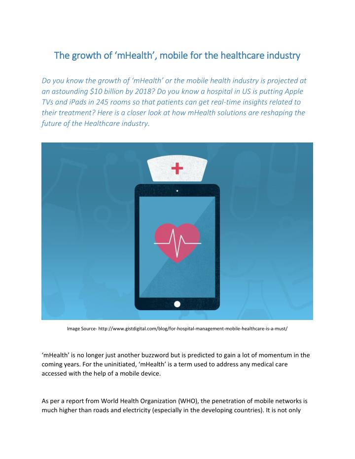 The growth of 'mHealth', mobile for the healthcare industry