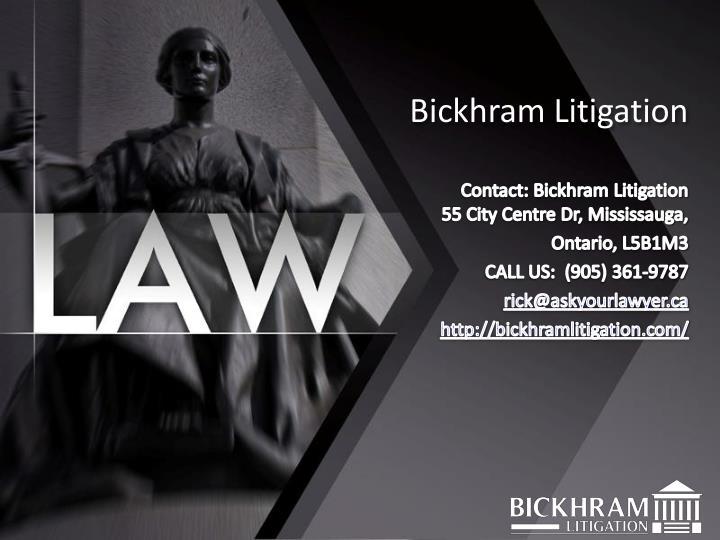 Bickhram Litigation