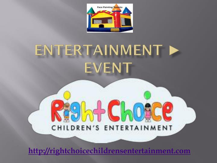 Entertainment ► Event