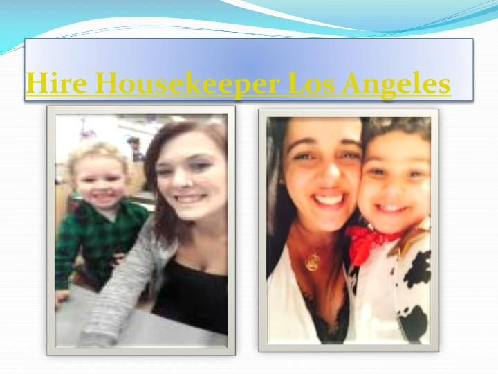 Hire housekeeper los angeles