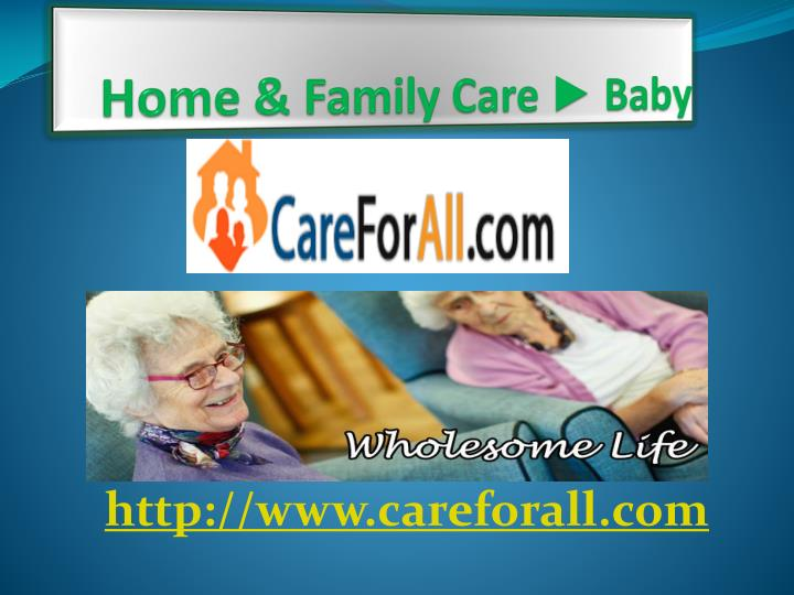Home family care baby