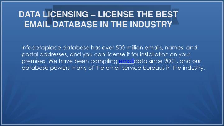 DATA LICENSING – LICENSE THE BEST EMAIL DATABASE IN THE INDUSTRY