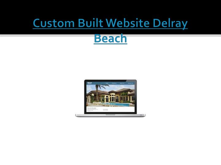 Custom Built Website Delray Beach
