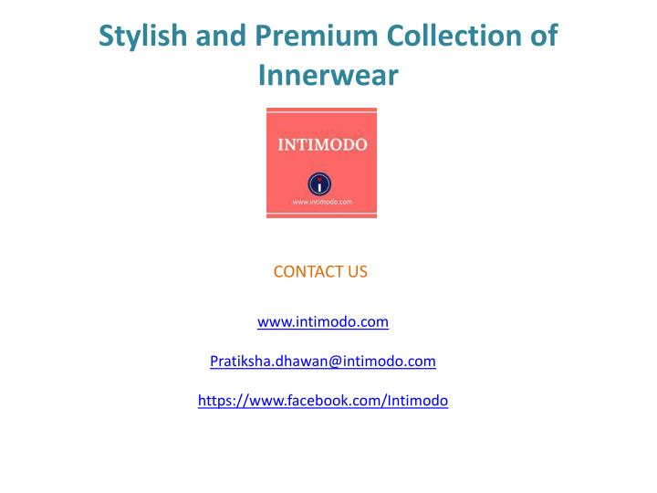 Stylish and Premium Collection of Innerwear