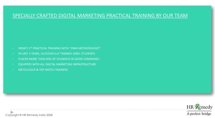 SPECIALLY CRAFTED DIGITAL MARKETING PRACTICAL TRAINING BY OUR TEAM
