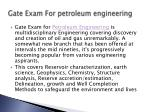 gate exam for petroleum engineering