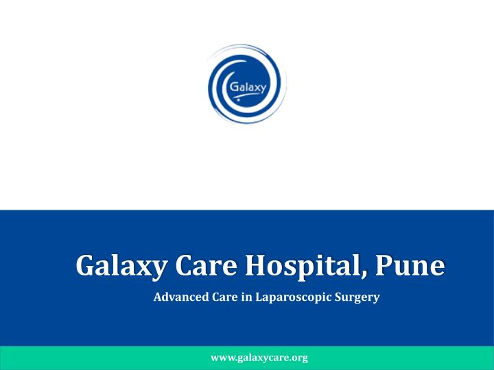 Galaxy Care Hospital, Pune