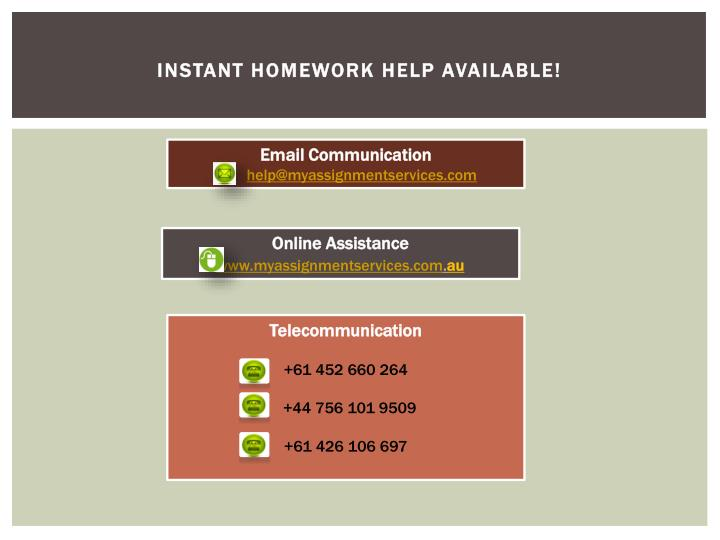 Instant homework help available!