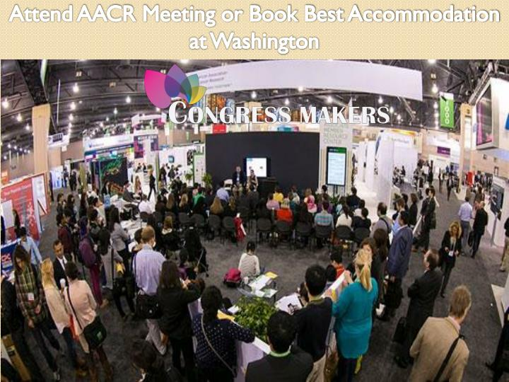 Attend AACR
