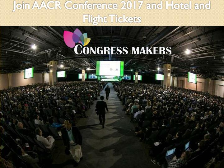Join AACR Conference 2017