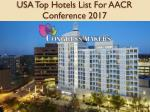 usa top hotels list for aacr conference 2017