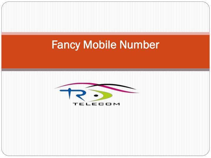 fancy mobile number