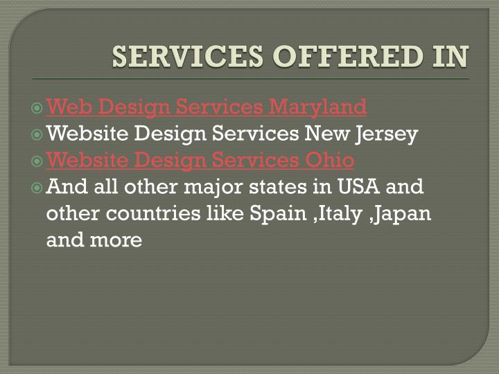 SERVICES OFFERED IN