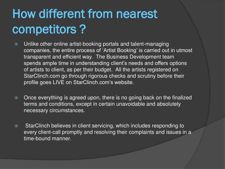 How different from nearest competitors