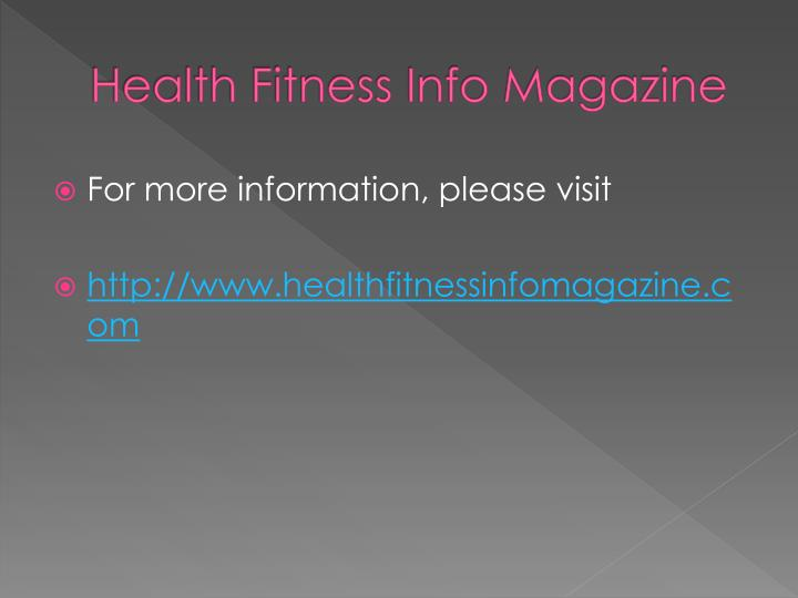 Health Fitness Info Magazine