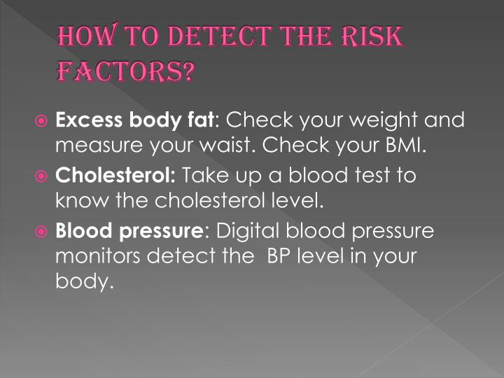 How to detect the risk factors?