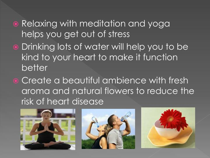 Relaxing with meditation and yoga  helps you get out of stress