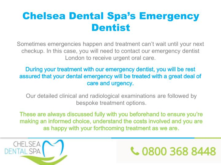 Chelsea Dental Spa's Emergency Dentist